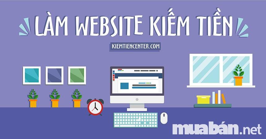 Tạo website và kiếm tiền trên mạng từ quảng cáo
