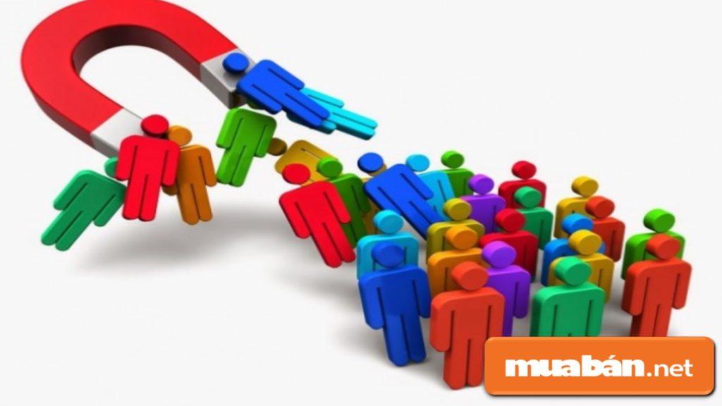 Xác định rõ đối tượng kinh doanh mà bạn muốn nhắm đến.