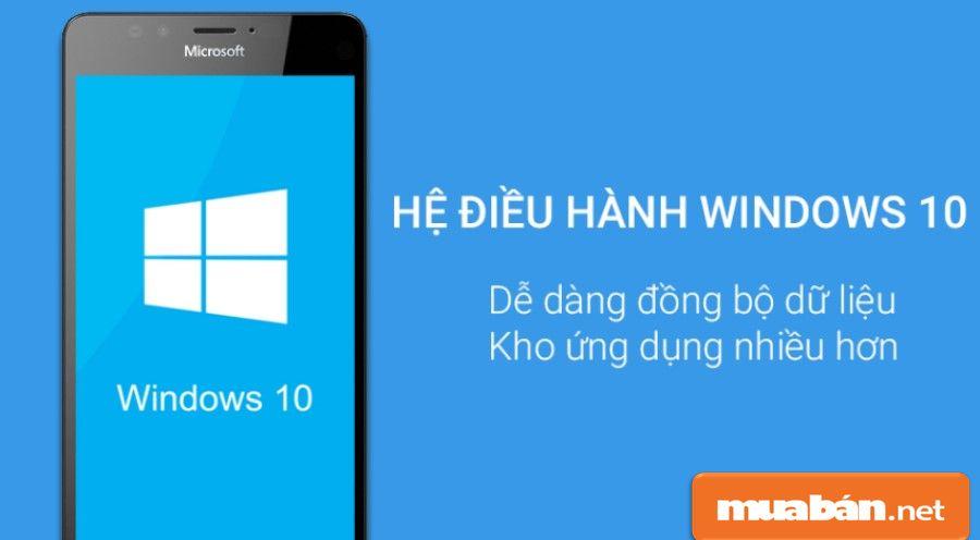 Một trong những sức hút của Lumia 950 là hệ điều hành Windows 10 giúp bạn dễ dàng đồng bộ với kho ứng dụng nhiều hơn.
