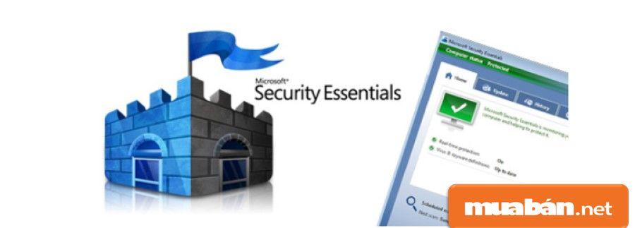 Thiết bị được cung cấp Microsoft Security Essentials miễn phí khi sử dụng Windows bản quyền.