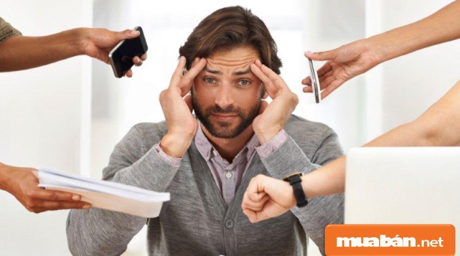 Bạn phải chịu được áp lực công việc và biết cách giải quyết các áp lực đó.