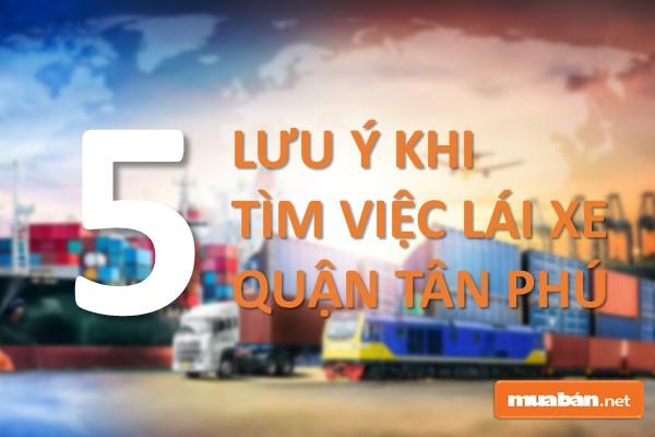 5 Lưu Ý Khi Tìm Việc Lái Xe Quận Tân Phú