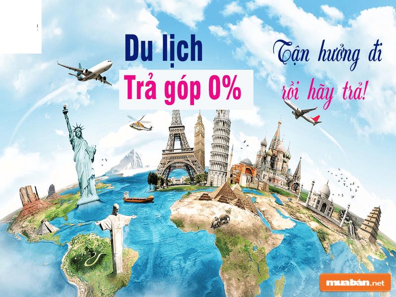 Du lịch theo hình thức trả góp đang được nhiều người lựa chọn