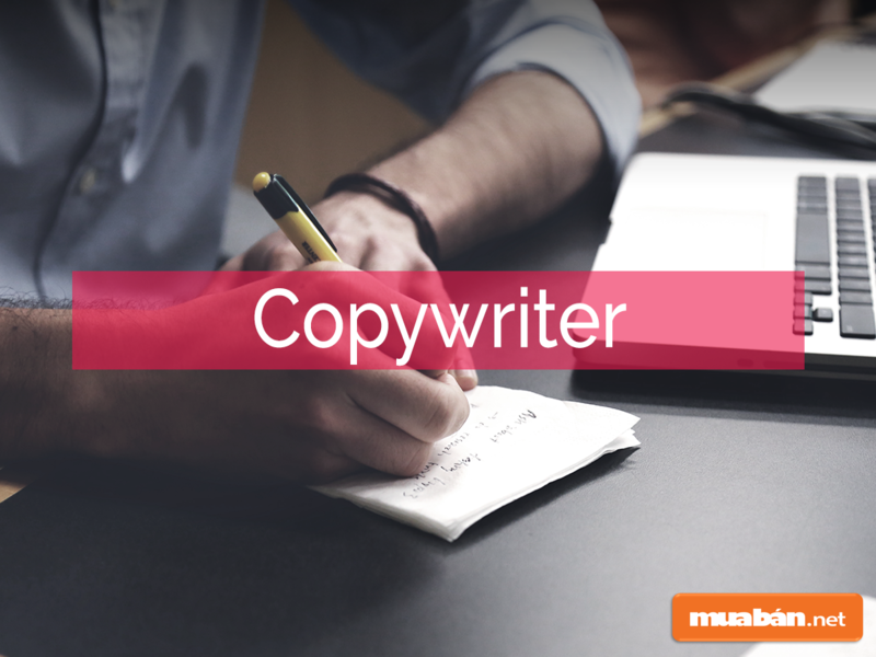 Copywriter là lựa chọn dành cho những người có khả năng viết lách