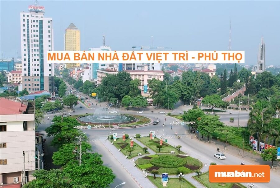"""Mua bán nhà đất Việt Trì Phú Thọ và 5 điều cần """"khắc cốt ghi tâm"""""""