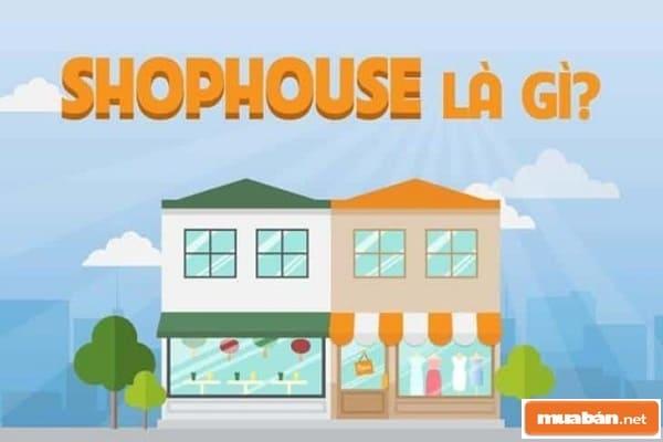 Trong bài viết này, chúng ta hãy cùng tìm hiểu xem Shophouse là gì nhé
