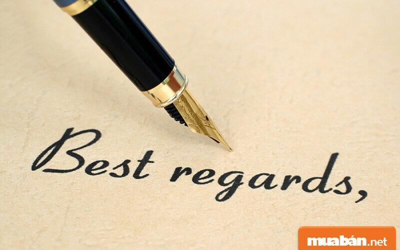 Best regards là gì, nên dùng khi nào?