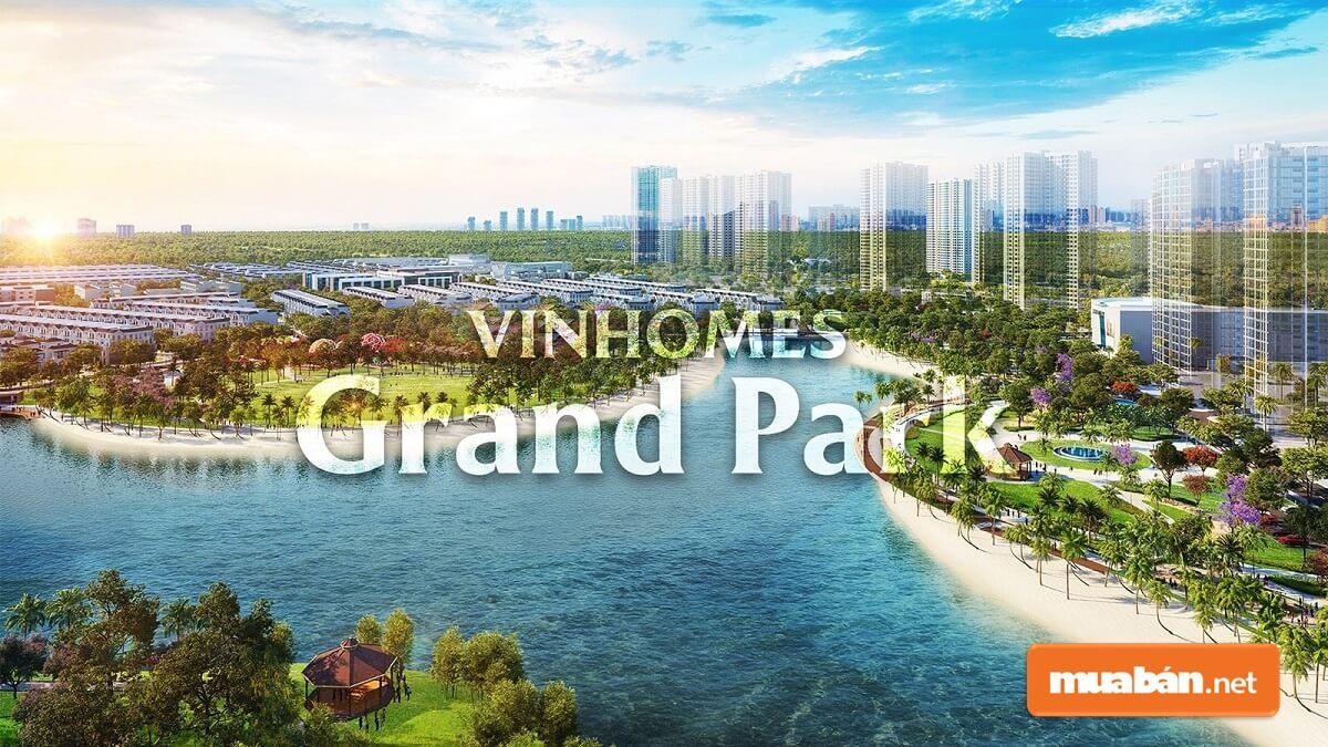Vinhomes Grand Park tọa lạc tại quận 9. Dự án này sở hữu căn hộ hiện đại và tiện ích đẳng cấp bậc nhất Việt Nam.